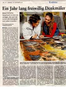 Ende letzten Jahres berichtete die Rhein-Zeitung über unsere Funktion als Einsatzstelle für das Freiwillige soziale Jahr in der Denkmalpflege. Die Freiwilligen können die Arbeit im Restaurierungsatelier für mit einem Vorpraktikum für ein Studium der Restaurierung für Gemälde und Skulpturen nutzen.